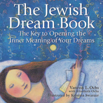 Jewish Dream Book: Key to Opening the Inner Meaning of Your Dreams by Vanessa L. Ochs, 9781580231329