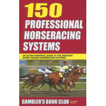 150 Professional Horseracing Systems by Gambler's Book Club Press, 9781580422802