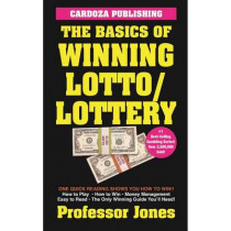 The Basics of Winning Lotto/Lottery by Prof Jones, 9781580423250
