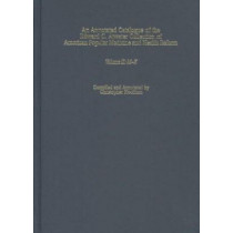An Annotated Catalogue of the Edward C. Atwater - Volume II, M-Z by Christopher Hoolihan, 9781580461153