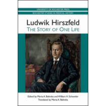Ludwik Hirszfeld - The Story of One Life by Marta A. Balinska, 9781580464598