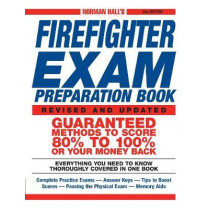 Norman Hall's Firefighter Exam Preparation Book by Norman Hall, 9781580629324