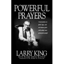 Powerful Prayers by Larry King, 9781580630863
