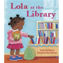 Lola at the Library by Anna McQuinn, 9781580891424