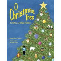 O Christmas Tree by Jacqueline Farmer, 9781580892391