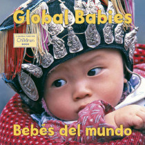 Global Babies/Bebes Del Mundo by The Global Fund for Children, 9781580892506