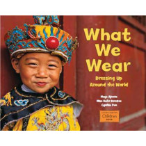 What We Wear by Maya Ajmera, 9781580894173