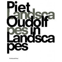 Landscapes in Landscapes by Piet Oudolf, 9781580932929