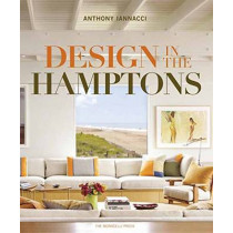 Design In The Hamptons by Anthony Iannacci, 9781580933889
