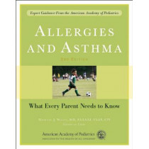 Allergies and Asthma: What Every Parent Needs to Know by Michael J. Welch, 9781581104455