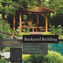 Backyard Building: Treehouses, Sheds, Arbors, Gates, and Other Garden Projects by Jean Stiles, 9781581572384