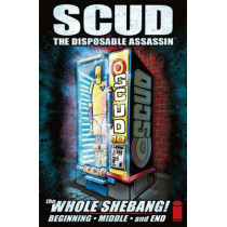 Scud: The Whole Shebang by Rob Schrab, 9781582406855