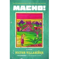 Macho! by Victor Villasenor, 9781582702735