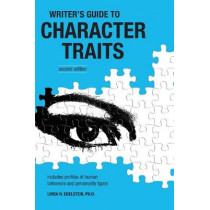 The Writer's Guide to Character Traits by Linda Edelstein, 9781582973906