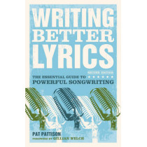 Writing Better Lyrics by Pat Pattison, 9781582975771