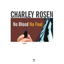 No Blood, No Foul by Charley Rosen, 9781583228289