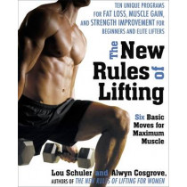 The New Rules of Lifting: Six Basic Moves for Maximum Muscle by Alwyn Cosgrove, 9781583333389