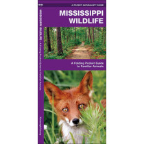 Mississippi Wildlife: A Folding Pocket Guide to Familiar Species by James Kavanagh, 9781583556931