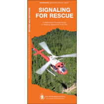 Signaling for Rescue: A Waterproof Pocket Guide to Helping Searchers Find You by Dave Canterbury, 9781583557136