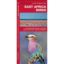 East Africa Birds: A Folding Pocket Guide to Familiar Species in Kenya, Tanzania & Uganda by James Kavanagh, 9781583559376