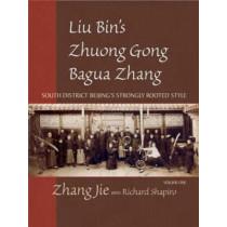 Liu Bin's Bagua by Zhang Jie, 9781583942185