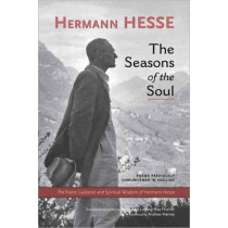 The Seasons Of The Soul by Hermann Hesse, 9781583943137