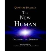 Quantum-Touch - The New Human by Richard Gordon, 9781583943649
