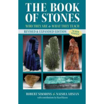 The Book Of Stones, Revised Edition: Who They Are and What They Teach by Naisha Ahsian, 9781583949085