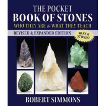 The Pocket Book Of Stones, Revised Edition: Who They Are and What They Teach by Robert Simmons, 9781583949122