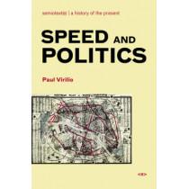 Speed and Politics by Paul Virilio, 9781584350408
