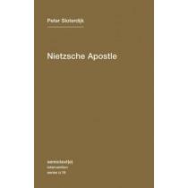 Nietzsche Apostle: Volume 16 by Peter Sloterdijk, 9781584350996