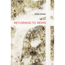 Returning to Reims by Didier Eribon, 9781584351238