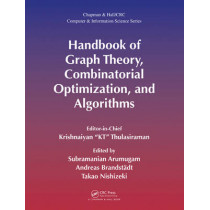Handbook of Graph Theory, Combinatorial Optimization, and Algorithms by Krishnaiyan Thulasiraman, 9781584885955