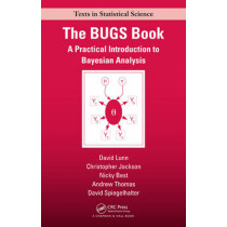 The BUGS Book: A Practical Introduction to Bayesian Analysis by David Spiegelhalter, 9781584888499