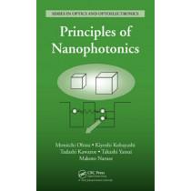 Principles of Nanophotonics by Motoichi Ohtsu, 9781584889724