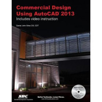 Commercial Design Using AutoCAD 2013 by Daniel Stine, 9781585037186
