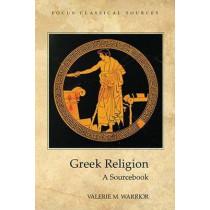Greek Religion: A Sourcebook by Valerie M. Warrior, 9781585100316