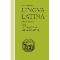 Lingua Latina - Latin-English Vocabulary II: Roma Aeterna by Hans Henning Orberg, 9781585100521