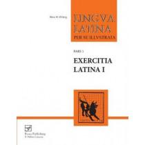 Lingua Latina - Exercitia Latina I: Exercises for Familia Romana by Hans Henning Orberg, 9781585102129