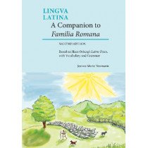 A Companion to Familia Romana: Based on Hans Orberg's Latine Disco, with Vocabulary and Grammar by Jeanne L. Neumann, 9781585108091