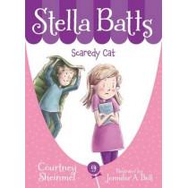 Stella Batts Scaredy Cat by Courtney Sheinmel, 9781585369201