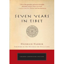 Seven Years in Tibet: The Deluxe Edition by Heinrich Harrer, 9781585427437