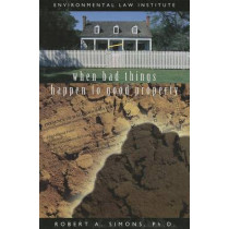 When Bad Things Happen To Good Property by Robert Simons, 9781585761012