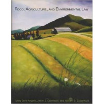 Food, Agriculture, and Environmental Law by Mary Angelo, 9781585761609