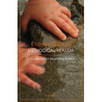Methodical Realism by Tienne Gilson, 9781586173043