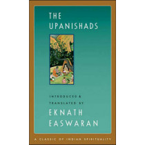 The Upanishads by Eknath Easwaran, 9781586380212