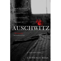 Auschwitz by Laurence Rees, 9781586483579