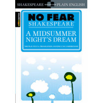 A Midsummer Night's Dream (No Fear Shakespeare) by SparkNotes, 9781586638481