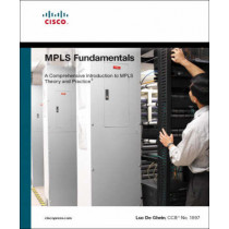 MPLS Fundamentals by Luc De Ghein, 9781587051975