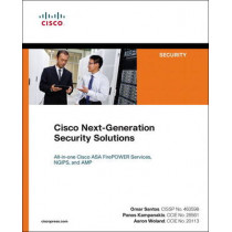 Cisco Next-Generation Security Solutions: All-in-one Cisco ASA Firepower Services, NGIPS, and AMP by Omar Santos, 9781587144462